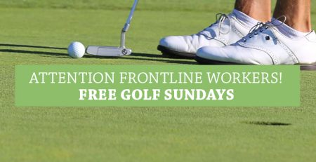 Free Golf Sundays for Frontline Essential Workers